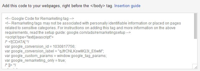 This is the code that you insert on your webpages that you want to target